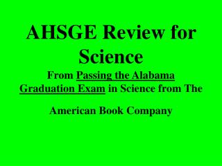 AHSGE Review for Science From  Passing the Alabama Graduation Exam  in Science from The American Book Company