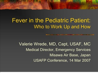 fever in the pediatric patient: who to work up and how