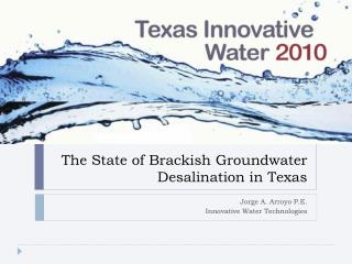 The State of Brackish Groundwater Desalination in Texas
