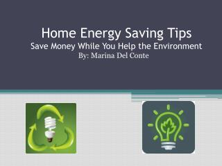 Home Energy Saving Tips Save Money While You Help the Environment