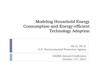 Modeling Household Energy Consumption and Energy-efficient Technology Adoption