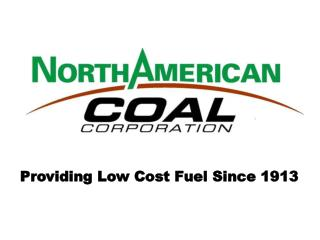Providing Low Cost Fuel Since 1913
