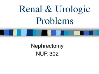 Renal & Urologic Problems