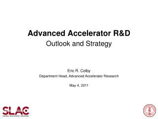 Advanced Accelerator R&D