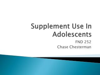 Supplement Use In Adolescents