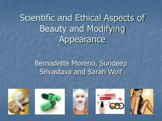 Scientific and Ethical Aspects of Beauty and Modifying Appearance