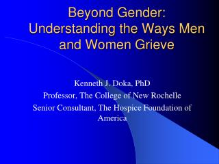 Beyond Gender: Understanding the Ways Men and Women Grieve