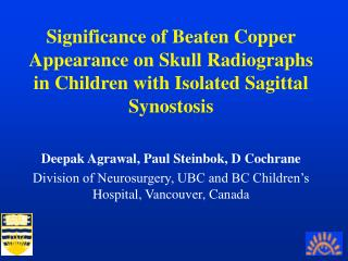 Significance of Beaten Copper Appearance on Skull Radiographs in Children with Isolated Sagittal Synostosis