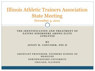 Illinois Athletic Trainers Association State Meeting November 4, 2012