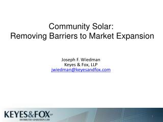 Community Solar:  Removing Barriers to Market Expansion