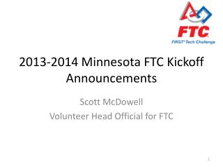 2013-2014 Minnesota FTC Kickoff Announcements