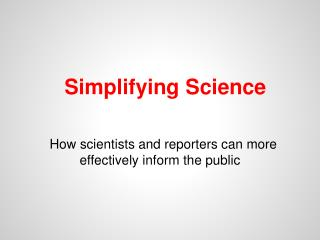 Simplifying Science