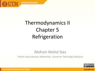 Thermodynamics II Chapter 5 Refrigeration