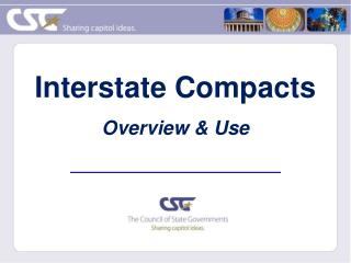 Interstate Compacts Overview & Use