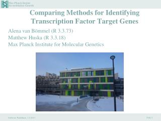 Comparing Methods for Identifying Transcription Factor Target Genes