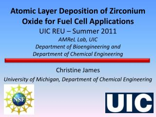 Christine James University of Michigan, Department of Chemical Engineering