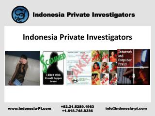 Indonesia??Private Investigators