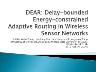 DEAR: Delay-bounded Energy-constrained Adaptive Routing in Wireless Sensor Networks
