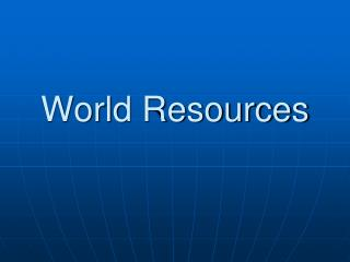 World Resources
