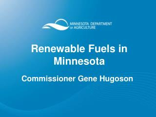 Renewable Fuels in Minnesota