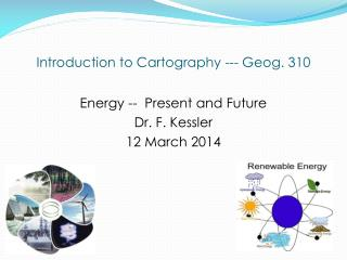 Introduction to Cartography --- Geog. 310