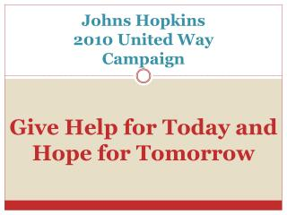 Johns Hopkins 2010 United Way  Campaign