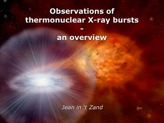 Observations of t hermonuclear X-ray bursts - an overview