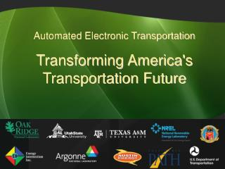 Automated Electronic Transportation Transforming America's Transportation Future