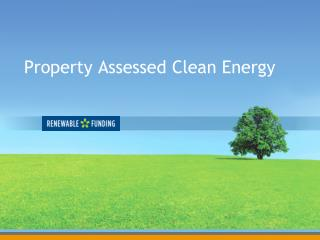 Property Assessed Clean Energy