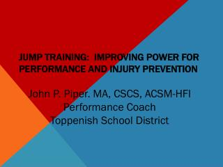 Jump Training:  Improving power for performance and injury prevention