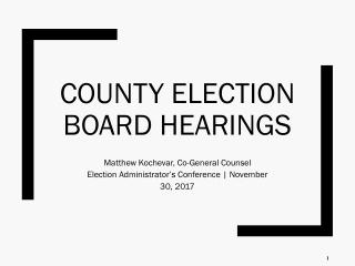 County Election Board Hearings