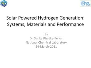 By Dr. Sarika Phadke- Kelkar National Chemical Laboratory 24-March-2011