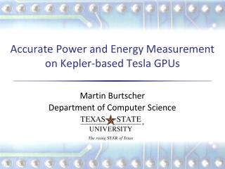 Accurate Power and Energy  Measurement on  Kepler -based  Tesla GPUs