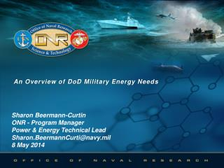 An Overview of  DoD  Military Energy Needs