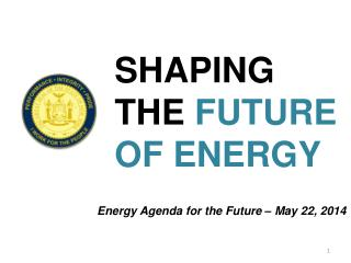 SHAPING  THE  FUTURE  OF ENERGY