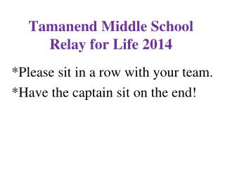 Tamanend Middle School Relay for Life 2014