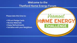Welcome to the  Thetford Home Energy Forum