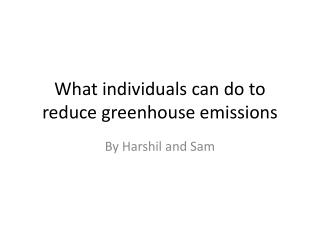 What  i ndividuals can do to reduce greenhouse emissions