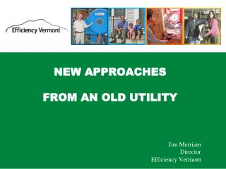 NEW APPROACHES FROM AN OLD UTILITY