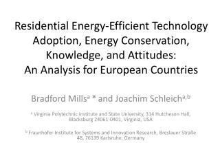 Residential Energy-Efficient Technology Adoption, Energy Conservation, Knowledge, and Attitudes:  An  Analysis for Europ