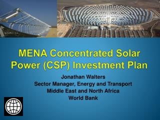 MENA Concentrated Solar Power (CSP) Investment Plan