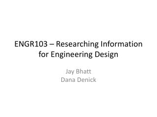 ENGR103 – Researching Information for Engineering Design