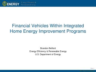 Financial Vehicles  Within Integrated Home Energy Improvement Programs