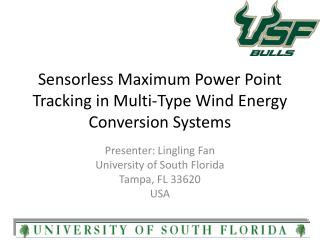 Sensorless  Maximum Power Point Tracking in Multi-Type Wind Energy Conversion Systems