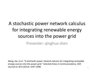 A stochastic power network calculus for integrating renewable energy sources into the power grid
