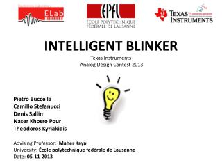 INTELLIGENT BLINKER Texas Instruments Analog  Design  Contest 2013