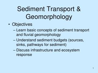 Sediment Transport & Geomorphology