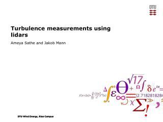 Turbulence measurements using  lidars