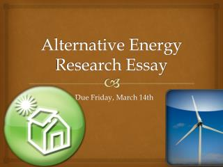 Alternative Energy Research Essay