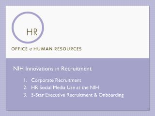 NIH Innovations in Recruitment